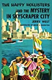 img - for The Happy Hollisters and the Mystery in Skyscraper City (Volume 17) book / textbook / text book