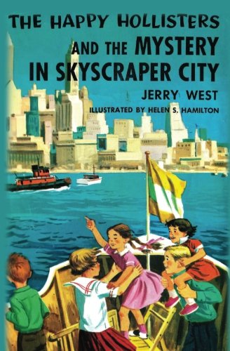 (The Happy Hollisters and the Mystery in Skyscraper City (Volume)
