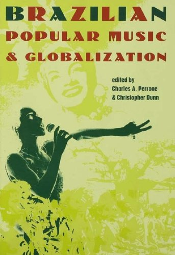 Download Brazilian Popular Music and Globalization Pdf