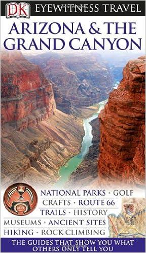 Arizona & the Grand Canyon (Eyewitness Travel Guides)