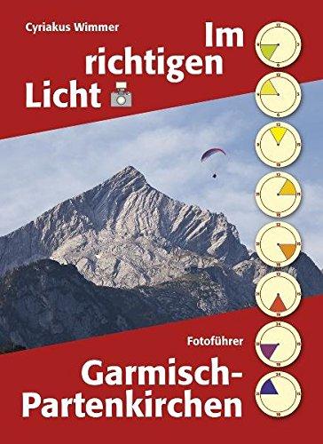 Garmisch-Partenkirchen (Im richtigen Licht)