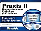 Praxis II Speech-Language Pathology (5331) Exam Flashcard Study System: Praxis II Test Practice Questions & Review for the Praxis II: Subject Assessments (Cards)