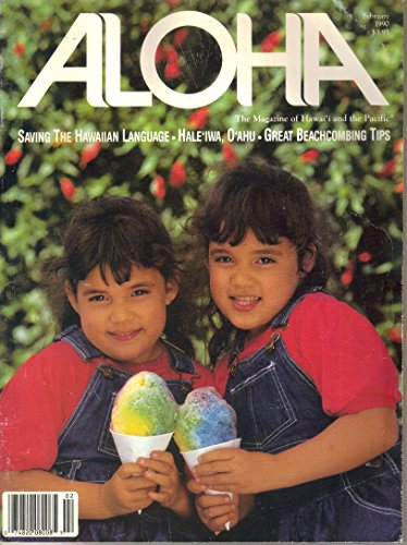 Aloha Magazine, February 1990 (Vol 13, No 1)