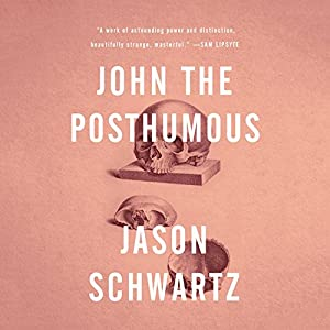 John the Posthumous Audiobook