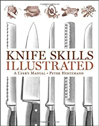 Knife Skills Illustrated - A User's Manual