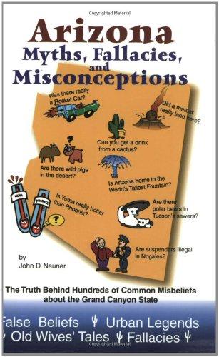 Arizona Myths, Fallacies and Misconceptions