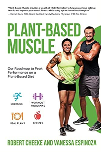 Book Plant-Based Muscle: Our Roadmap to Peak Performance on a Plant-Based Diet