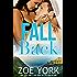 Fall Back: Navy SEAL adventure romance (SEALs Undone Book 6)