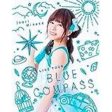 Inori Minase LIVE TOUR BLUE COMPASS [Blu-ray]