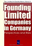 Founding Limited Companies in Germany, Tobias Georg Schmidt, 3937686673