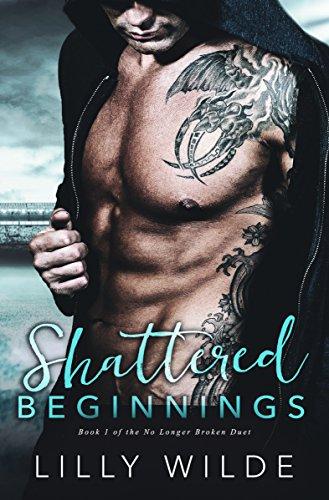 Lilly Branch - Shattered Beginnings (No Longer Broken Duet Book 1)
