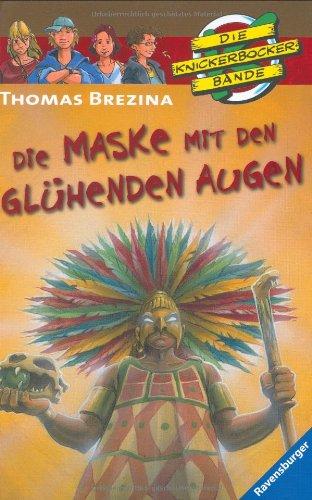 Die Maske mit den glühenden Augen (Die Knickerbocker-Bande, Band 40)