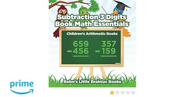 Subtraction 3 Digits Book Math Essentials Children S