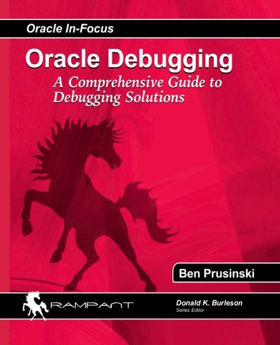 Oracle Debugging by Rampant TechPress
