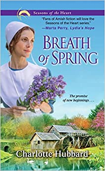 Breath of Spring (Seasons of the Heart (Charlotte Hubbard))