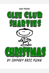 Glee Club Smarties Christmas Easy Piano (Easy Piano Series Book 7) Kindle Edition