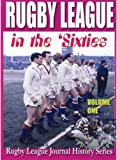Rugby League in the Sixties: Volume 1