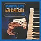 A Tribute To The Great Nat King Cole (Expanded Edition)