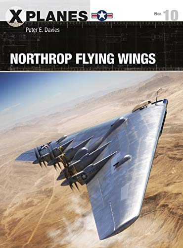 Northrop Flying Wings (X-Planes Book -