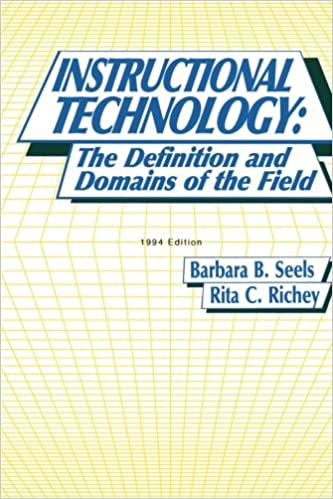 Instructional Technology The Definition And Domains Of The Field