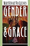 Gender and Grace, Mary Stewart van Leeuwen, 0830812970