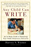 Any Child Can Write, Harvey S. Wiener, 0195153162