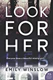 Look for Her: A Novel (Keene and Frohmann) by  Emily Winslow in stock, buy online here
