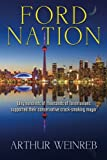 img - for Ford Nation: Why hundreds of thousands of Torontonians supported their conservative crack-smoking mayor book / textbook / text book