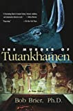 The Murder of Tutankhamen, Bob Brier, 0425206904