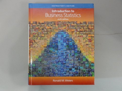 Introduction to Business Statistics Sixth Edition (Instructor's Edition)