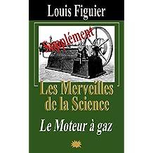 Les Merveilles de la science/Moteur à gaz - Supplément (French Edition)