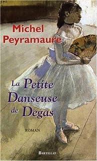 La petite danseuse de Degas : roman