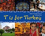T is for Turkey (World Alphabets)
