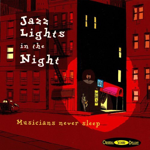 Jazz Lights in the Night, Musicians Never Sleep By Various Artists (2005-10-03) ()