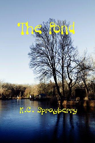 The Pond by [Sprayberry, K. C.]