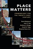 img - for Place Matters: Criminology for the Twenty-First Century book / textbook / text book