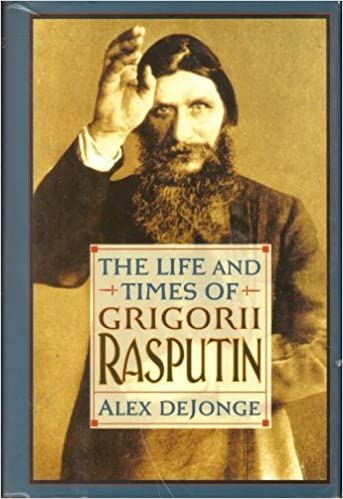 The Life and Times of Grigorii Rasputin, Dejonge, Alex