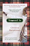img - for Snowed In: A Novel book / textbook / text book