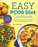 The Easy PCOS Diet Cookbook: Fuss-Free Recipes