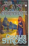 The Clan Corporate, Charles Stross, 0765348225