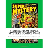 Stories From Super-Mystery Comics V.8 #2: One of the Longest-Running Comics of the Golden Age