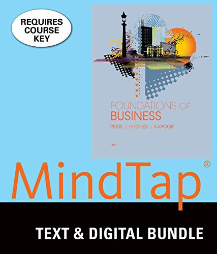 Bundle: Foundations of Business, 5th + LMS Integrated for MindTap Introduction to Business, 1 term (6 months) Printed Ac