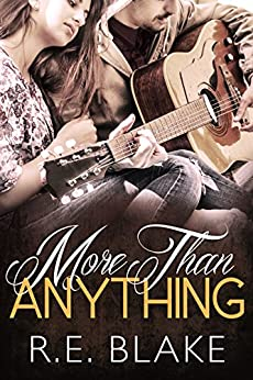 More Than Anything (Less Than Nothing Book 2) by [Blake, R.E.]