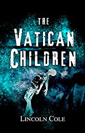 The Vatican Children (World of Shadows Book 2)