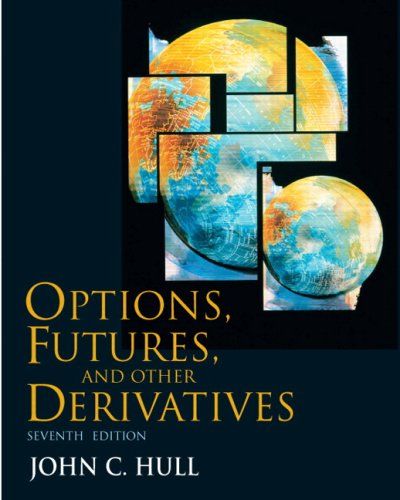 Options, Futures & Other Derivatives with Derivagem CD Value Package (includes Student Solutions Manual for Options, Futuresd Other Derivatives) (7th Edition) by Brand: Prentice Hall