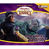 Adventures in Odyssey: Darkness Before Dawn (#25)