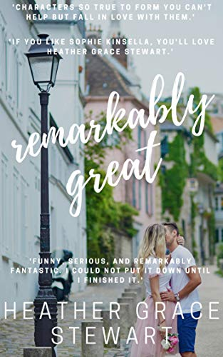 Remarkably Great (Strangely Incredibly Good Book 2)