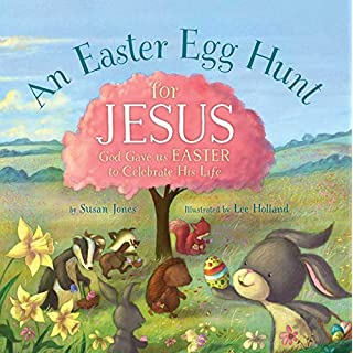 An Easter Egg Hunt for Jesus (Forest of Faith Books)
