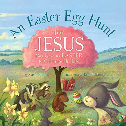 Resurrection Eggs Story (An Easter Egg Hunt for Jesus (Forest of Faith)