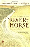 River-Horse, William Least Heat-Moon and William Least Heat-Moon, 0140298606